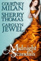 Midnight Scandals ebook by Carolyn Jewel,Courtney Milan,Sherry Thomas