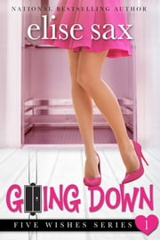 Going Down ebook by Elise Sax