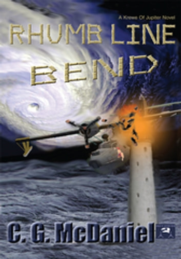 Rhumb Line Bend - A Krewe of Jupiter Novel ebook by C. G. McDaniel