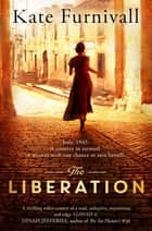 The Liberation eBook by Kate Furnivall