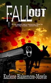 Fallout ebook by Blakemore-Mowle, Karlene