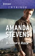 Bishop's Rock ebook by Amanda Stevens
