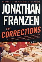 The Corrections - A Novel ebook by Jonathan Franzen