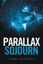 Parallax Sojourn ebook by Larry Kennedy
