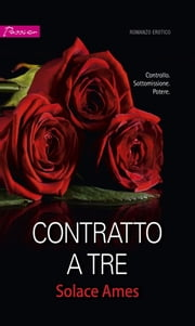 Contratto a tre ebook by Solace Ames