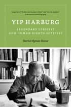 Yip Harburg ebook by Harriet Hyman Alonso