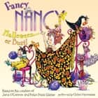 Fancy Nancy: Halloween... or Bust! audiobook by Jane O'Connor