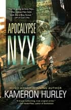 Apocalypse Nyx ebook by Kameron Hurley