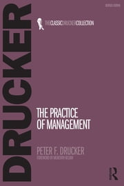The Practice of Management ebook by Peter Drucker