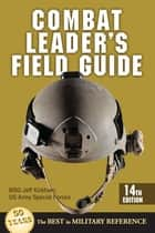 Combat Leader's Field Guide ebook by Jeff Kirkham