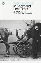 In Search of Lost Time - The Way by Swann's ekitaplar by Marcel Proust, Lydia Davis, Christopher Prendergast