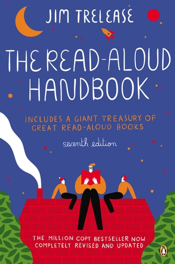 The Read-Aloud Handbook - Seventh Edition ebook by Jim Trelease