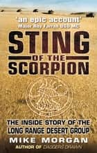 Sting of the Scorpion ebook by Mike Morgan,Major General David Lloyd Owen