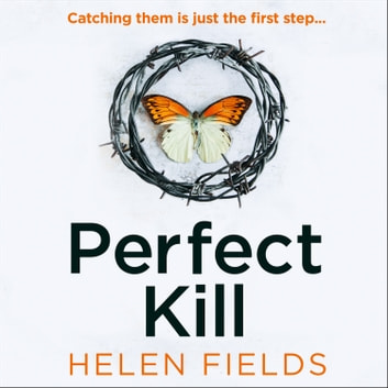 Perfect Kill (A DI Callanach Thriller, Book 6) audiobook by Helen Fields