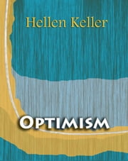 Optimism ebook by Hellen Keller