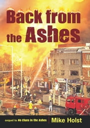 Back from the Ashes ebook by MIke Holst