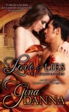 Love & Lies - The Gladiators, #2 ebook by Gina Danna