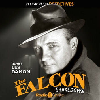 The Falcon - Shakedown audiobook by