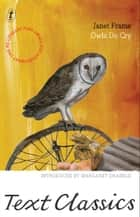 Owls Do Cry - Text Classics ebook by Janet Frame, Margaret Drabble