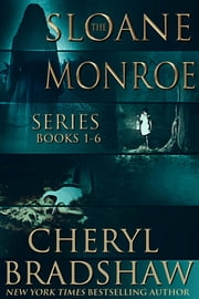 Sloane Monroe Series Boxed Set, Books 1-6 ebook by Cheryl Bradshaw