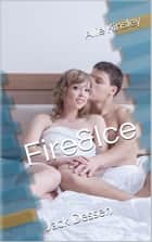 Fire&Ice 5.5 - Jack Dessen ebook by Allie Kinsley