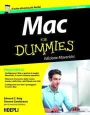 Mac For Dummies - Edizione Mavericks ebook by Edward C. Baig, Simone Gambirasio