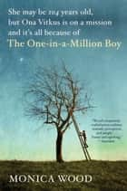 Ebook The One-in-a-Million Boy di Monica Wood