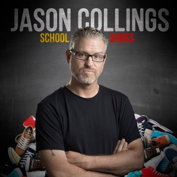 Jason Collings: School Shoes audiobook by Jason Collings