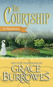 The Courtship - A Novella ebook by Grace Burrowes