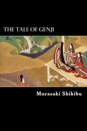 The Tale of Genji ebook by Murasaki Shikibu