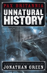 Unnatural History ebook by Jonathan Green