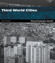 Third World Cities ebook by the late David W. Drakakis-Smith