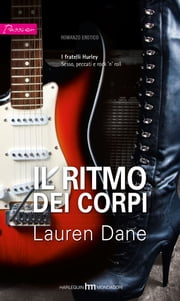 Il ritmo dei corpi ebook by Lauren Dane