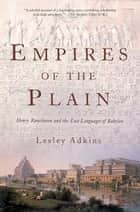 Empires of the Plain ebook by Lesley Adkins