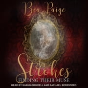 Strokes audiobook by Bea Paige