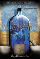 Doctor Illuminatus - The Alchemist's Son Part I ebook by Martin Booth