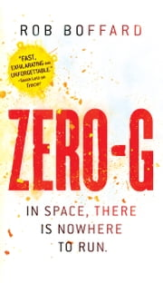 Zero-G ebook by Rob Boffard