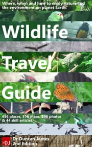 Wildlife Travel Guide ebook by Duncan James