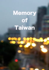 Memory of Taiwan ebook by form-t