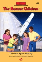The Outer Space Mystery ebook by Gertrude Chandler Warner