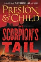 The Scorpion's Tail ekitaplar by Lincoln Child, Douglas Preston