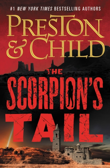 The Scorpion's Tail eBook by Lincoln Child,Douglas Preston