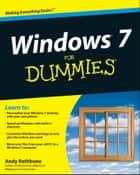 Windows 7 For Dummies, Enhanced Edition ebook by Andy Rathbone