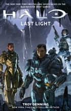 HALO: Last Light ebook by Troy Denning