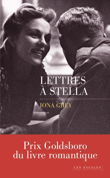 Lettres à Stella ebook by Iona GREY