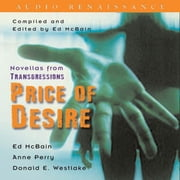 Transgressions: Price of Desire - Three Novellas from Transgressions audiobook by Ed McBain, Anne Perry, Donald E. Westlake