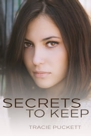 Secrets to Keep ebook by Tracie Puckett