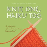 Knit One, Haiku Too ebook by Maria Fire