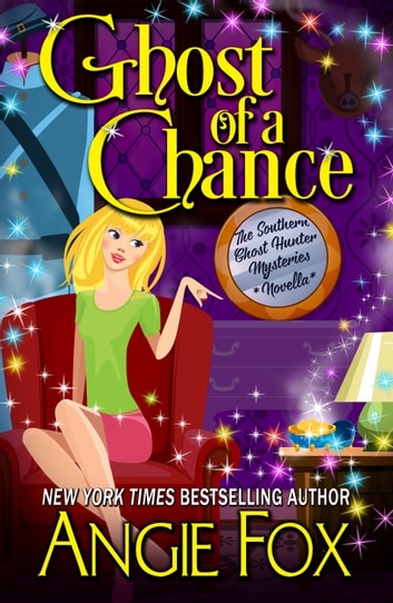Ghost of a Chance ebook by Angie Fox