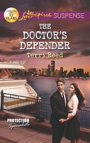 The Doctor's Defender ebook by Terri Reed